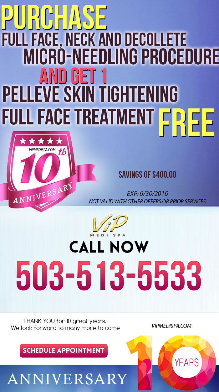 Purchase Full face, Neck and Decollete MICRO-NEEDLING Procedure and Get 1 FREE PELLEVE Skin Tightening Full Face Treatment (Savings of $400.00)