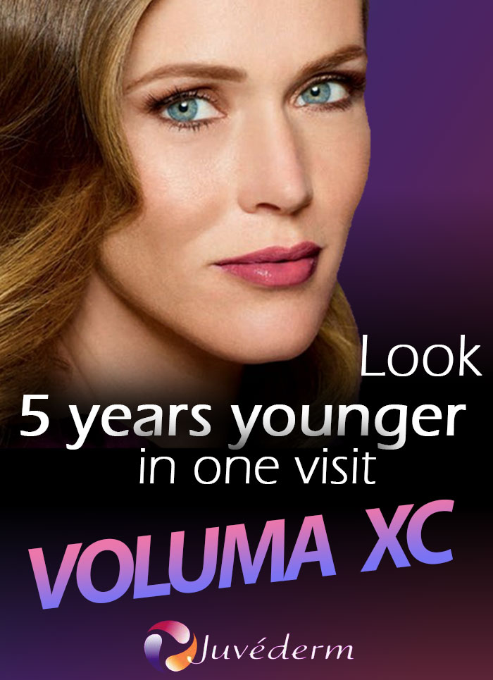 Look 5 years younger in one visit VOLUMA XC