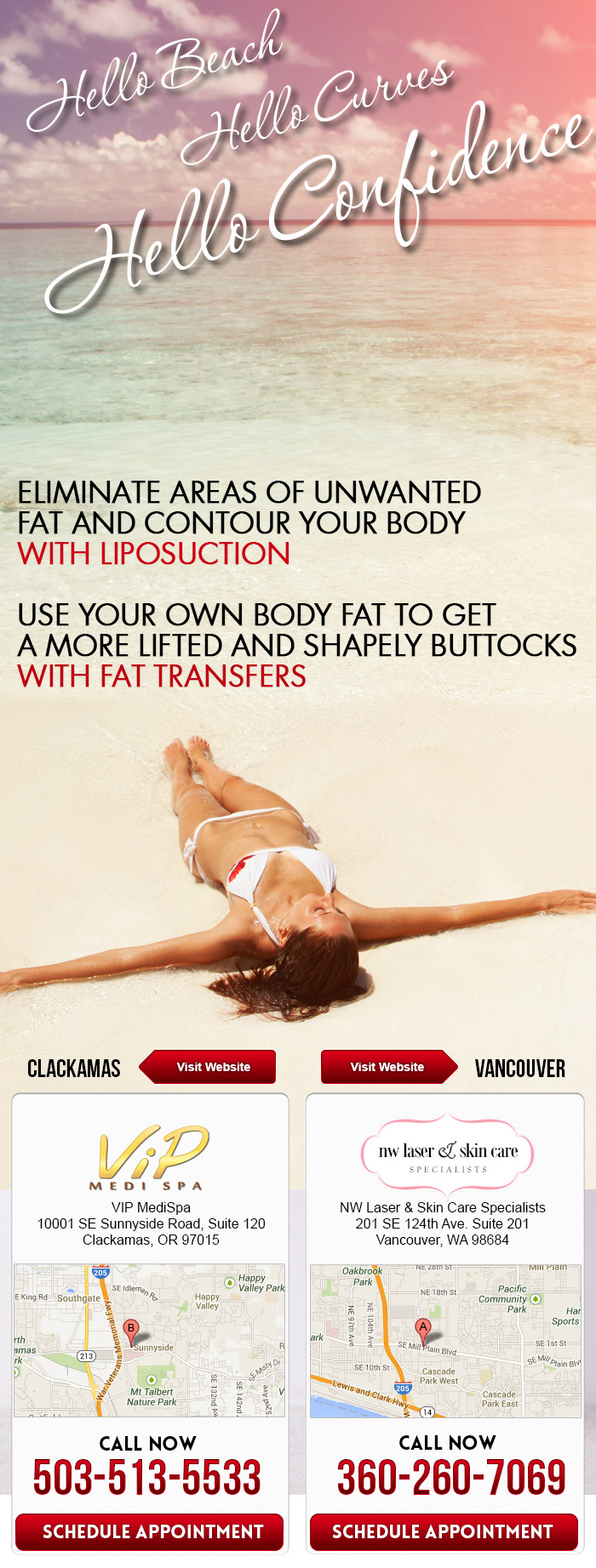 eliminate areas of unwanted fat and contour your body with liposuction